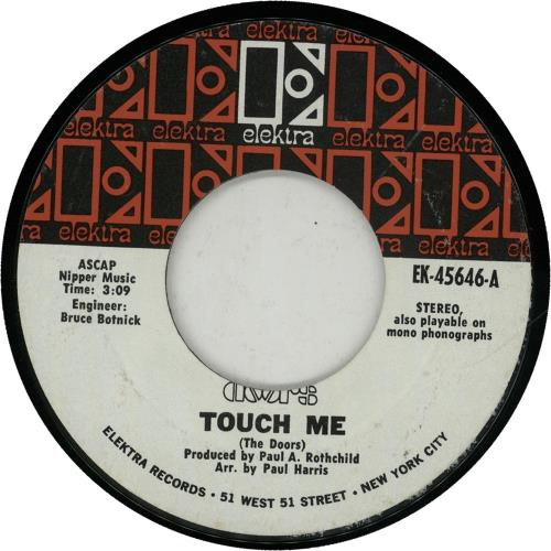 """The Doors Touch Me 7"""" vinyl single (7 inch record) US DOR07TO650895"""