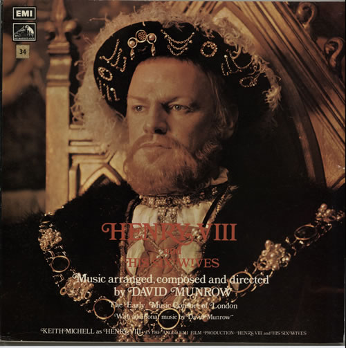 The Early Music Consort Of London Henry VIII And His Six Wives vinyl LP album (LP record) UK EHRLPHE630700