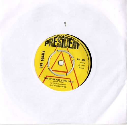 "The Equals Hang Up My Rock & Roll Shoes - A Label 7"" vinyl single (7 inch record) UK EQU07HA573150"