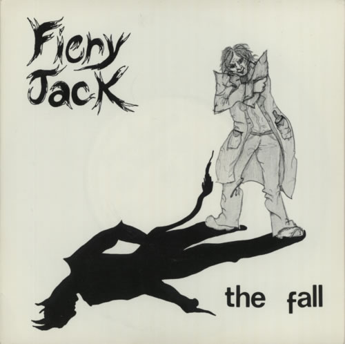 "The Fall Fiery Jack - 2nd 7"" vinyl single (7 inch record) UK FLL07FI08900"