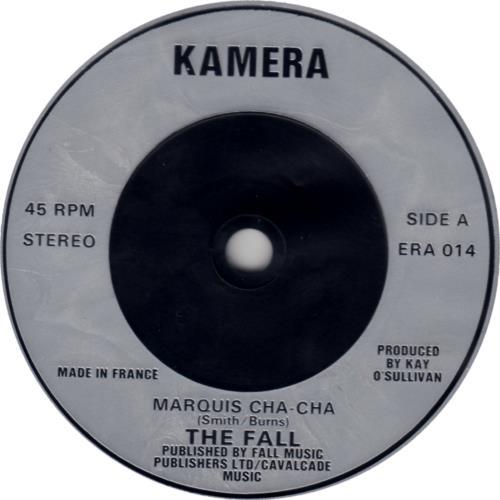 "The Fall Marquis Cha Cha 7"" vinyl single (7 inch record) UK FLL07MA182507"
