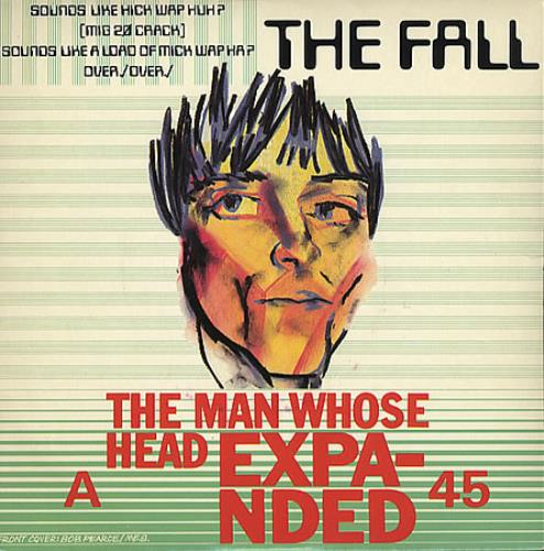 """The Fall The Man Whose Head Expanded 7"""" vinyl single (7 inch record) UK FLL07TH88971"""