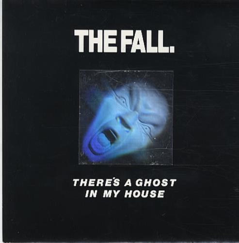 "The Fall There's A Ghost In My House - Holographic Sleeve 7"" vinyl single (7 inch record) UK FLL07TH150686"