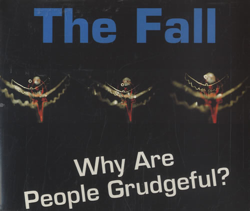 """The Fall Why Are People Grudgeful CD single (CD5 / 5"""") UK FLLC5WH100302"""