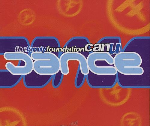 "The Family Foundation Can U Dance? CD single (CD5 / 5"") UK FF8C5CA387799"