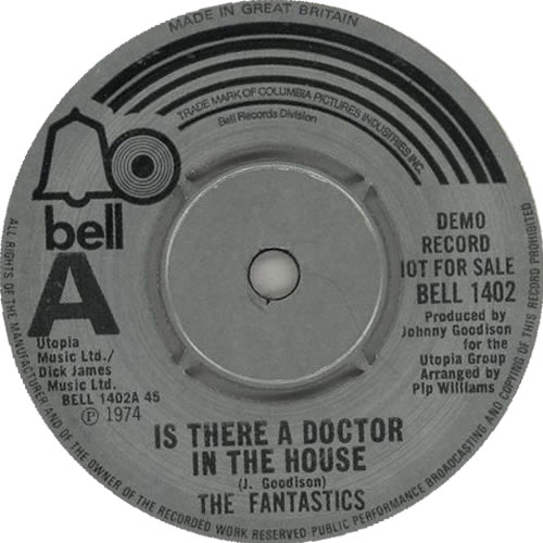 "The Fantastics Is There A Doctor In The House 7"" vinyl single (7 inch record) UK T9F07IS638130"