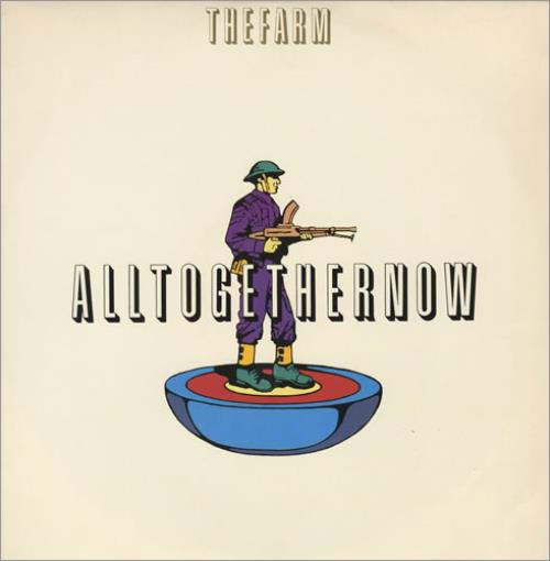 "The Farm All Together Now 12"" vinyl single (12 inch record / Maxi-single) UK FAR12AL34585"