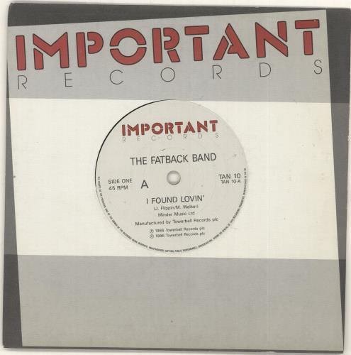 "The Fatback Band I Found Lovin' 7"" vinyl single (7 inch record) UK FTK07IF729966"