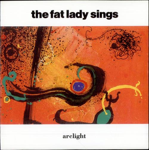 "The Fat Lady Sings Arclight 7"" vinyl single (7 inch record) UK FAT07AR510247"