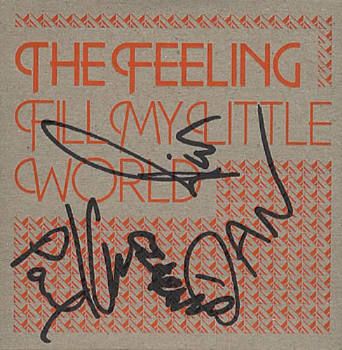 "The Feeling Fill My Little World - Autographed CD single (CD5 / 5"") UK FE2C5FI385594"