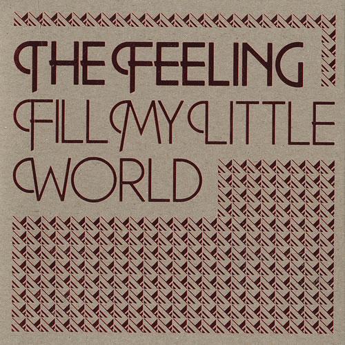 "The Feeling Fill My Little World CD single (CD5 / 5"") UK FE2C5FI455453"