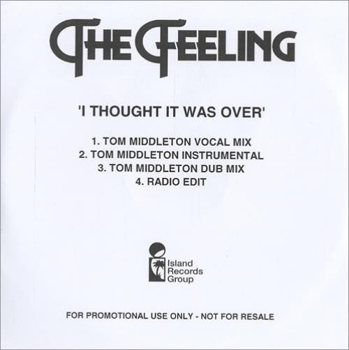 The Feeling I Thought It Was Over CD-R acetate UK FE2CRIT446197