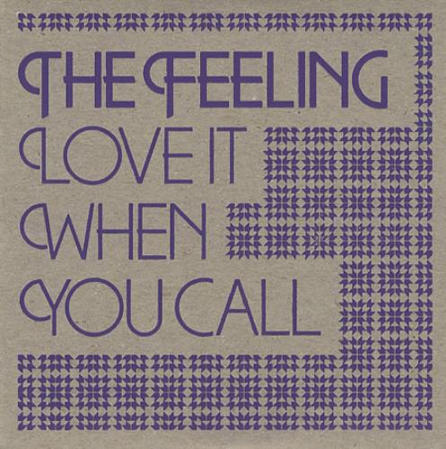 "The Feeling Love It When You Call CD single (CD5 / 5"") UK FE2C5LO383174"