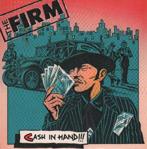 """The Firm (Pop) Cash In Hand 7"""" vinyl single (7 inch record) UK UP607CA646415"""