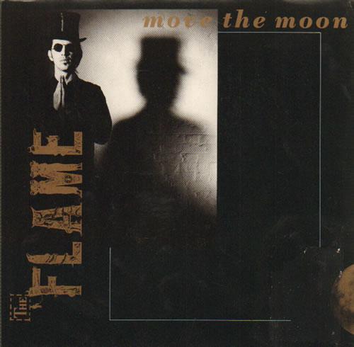 "The Flame Move The Moon 7"" vinyl single (7 inch record) UK UUK07MO641225"