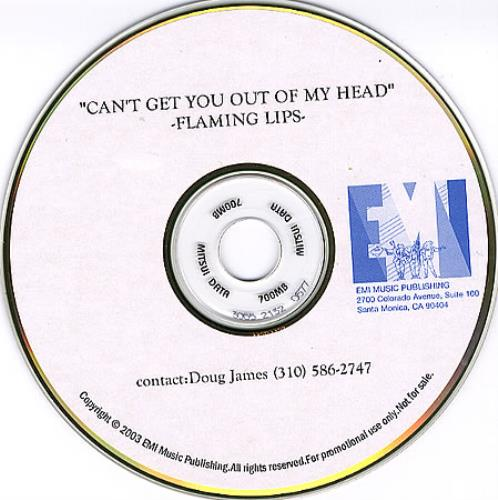 The Flaming Lips Can't Get You Out Of My Head CD-R acetate US F-LCRCA254364