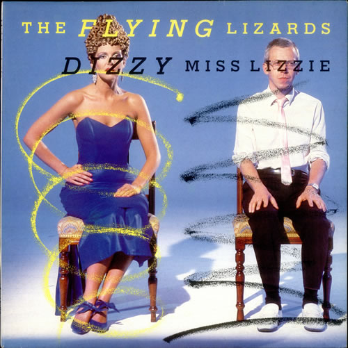 "The Flying Lizards Dizzy Miss Lizzie 12"" vinyl single (12 inch record / Maxi-single) UK FLZ12DI536993"