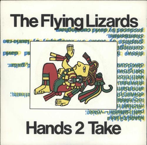 "The Flying Lizards Hands 2 Take 7"" vinyl single (7 inch record) UK FLZ07HA723362"