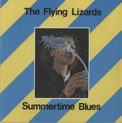 "The Flying Lizards Summertime Blues 7"" vinyl single (7 inch record) UK FLZ07SU396155"
