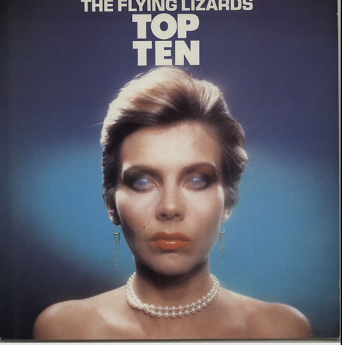 The Flying Lizards Top Ten vinyl LP album (LP record) UK FLZLPTO626116
