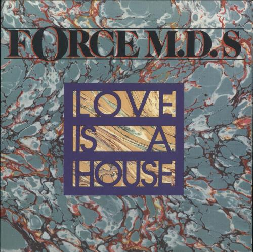 """The Force M.D.'s Love Is A House 7"""" vinyl single (7 inch record) UK UMU07LO738277"""