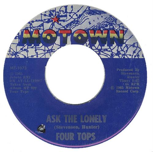 "The Four Tops Ask The Lonely 7"" vinyl single (7 inch record) US FTP07AS406491"