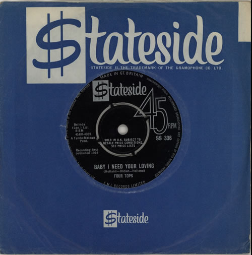 """The Four Tops Baby I Need Your Loving 7"""" vinyl single (7 inch record) UK FTP07BA570816"""