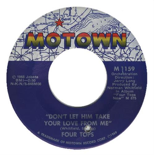 "The Four Tops Don't Let Him Take Your Love From Me 7"" vinyl single (7 inch record) US FTP07DO406503"