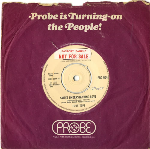 """The Four Tops Sweet Understanding Love - Factory Sample 7"""" vinyl single (7 inch record) UK FTP07SW600785"""