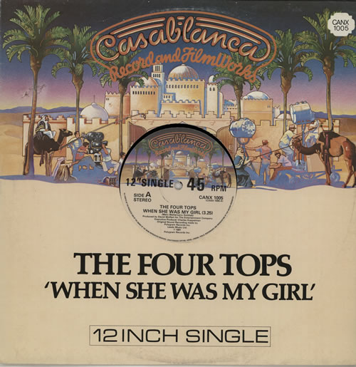 "The Four Tops When She Was My Girl 12"" vinyl single (12 inch record / Maxi-single) UK FTP12WH572578"
