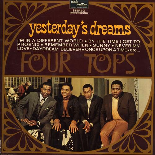 The Four Tops Yesterday's Dreams vinyl LP album (LP record) French FTPLPYE559202
