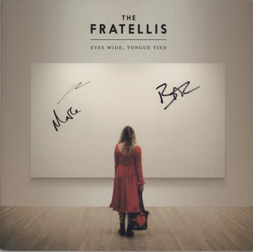 The Fratellis Eyes Wide, Tongue Tied - Autographed vinyl LP album (LP record) UK TT2LPEY660497