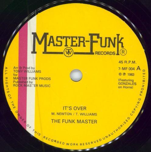 "The Funk Master It's Over 7"" vinyl single (7 inch record) UK V3X07IT585814"