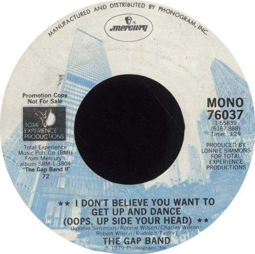 """The Gap Band I Don't Believe You Want To Get Up And Dance (Oops Up Side Your Head) 7"""" vinyl single (7 inch record) US GAP07ID699093"""