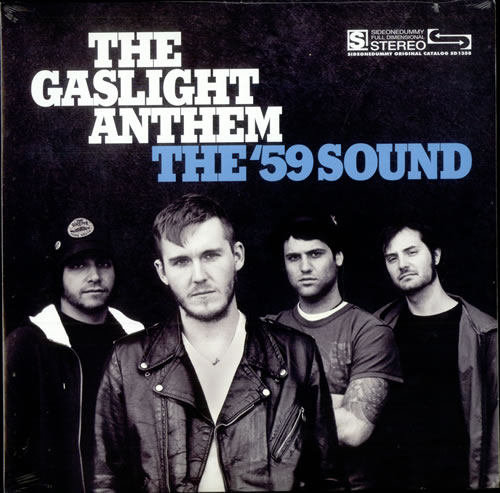 The Gaslight Anthem The '59 Sound vinyl LP album (LP record) US T6GLPTH507215