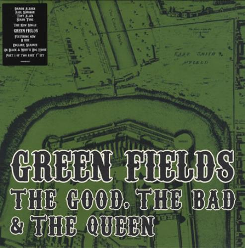 """The Good, The Bad And The Queen Green Fields 7"""" vinyl single (7 inch record) UK TUQ07GR396039"""