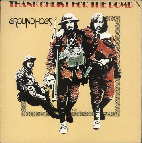 The Groundhogs Thank Christ For The Bomb vinyl LP album (LP record) UK GHGLPTH434359