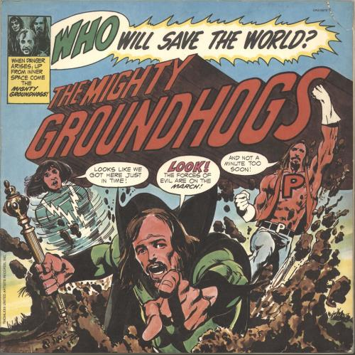 The Groundhogs Who Will Save The World? vinyl LP album (LP record) US GHGLPWH646850