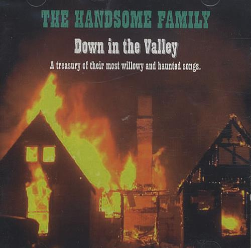 The Handsome Family Down In The Valley CD album (CDLP) UK TXDCDDO396928