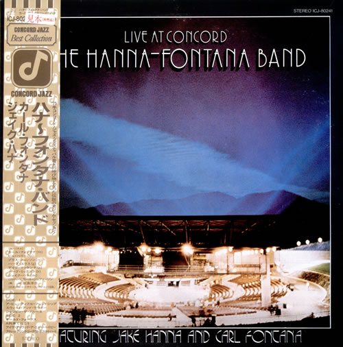 The Hanna-Fontana Band Live At Concord vinyl LP album (LP record) Japanese UVQLPLI515501