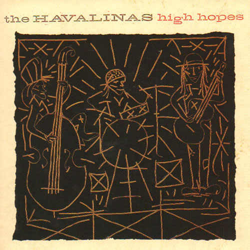 "The Havalinas High Hopes 7"" vinyl single (7 inch record) UK VKV07HI641216"