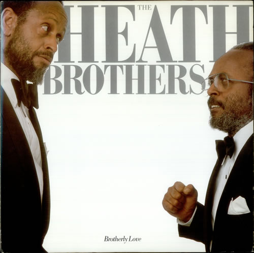 The Heath Brothers Brotherly Love vinyl LP album (LP record) US HEBLPBR532355