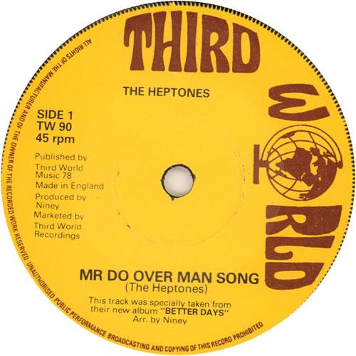 "The Heptones Mr Do Over Man Song 7"" vinyl single (7 inch record) UK HPT07MR113246"
