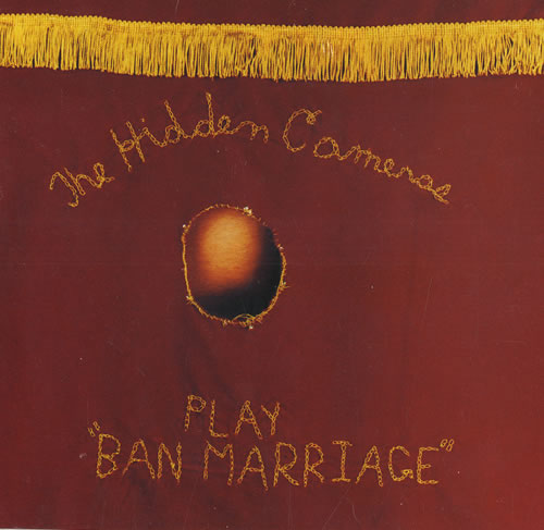 "The Hidden Cameras Play ""Ban Marriage"" CD single (CD5 / 5"") UK HICC5PL474482"