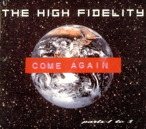 "The High Fidelity Come Again CD single (CD5 / 5"") UK HGFC5CO516573"