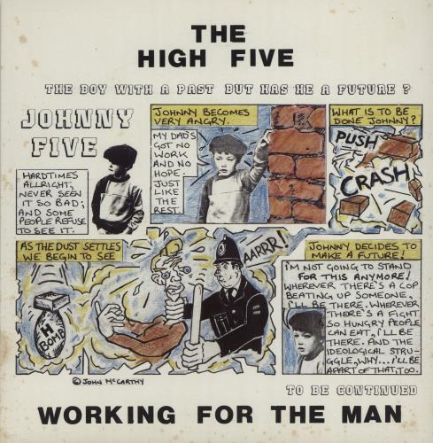 """The High Five Working For The Man 7"""" vinyl single (7 inch record) UK YJQ07WO682001"""