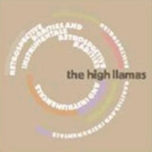 The High Llamas Retrospective, Rarities And Instrumentals 2 CD album set (Double CD) UK LLA2CRE243064