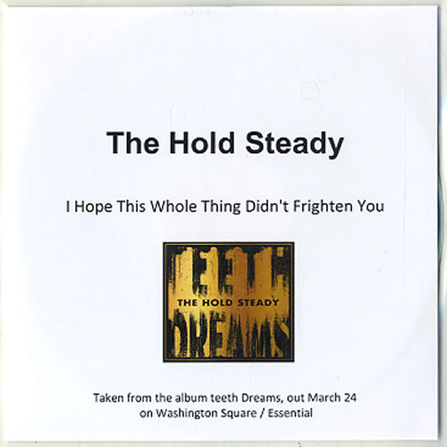 The Hold Steady I Hope This Whole Thing Didn't Frighten You CD-R acetate UK UUICRIH607490