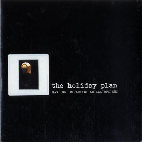"The Holiday Plan Wasting Time 7"" vinyl single (7 inch record) UK S7E07WA598738"