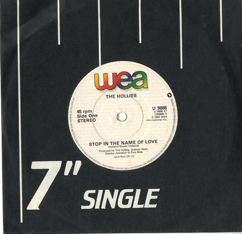 "The Hollies Stop In The Name Of Love 7"" vinyl single (7 inch record) UK HLL07ST596493"